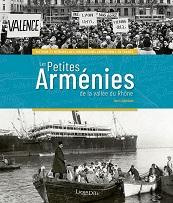 Boris Adjemian - Les Petites Arménies de la Vallée du Rhône