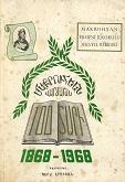 Jubilé du centenaire du Collège Makrouhian 1868-1968